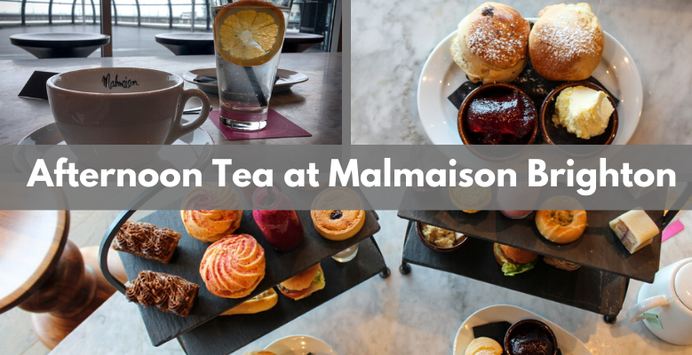 Staff Review: Afternoon Tea at Malmaison Brighton - The Perfect Mother's Day Gift!
