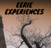 Eerie Experiences for Halloween