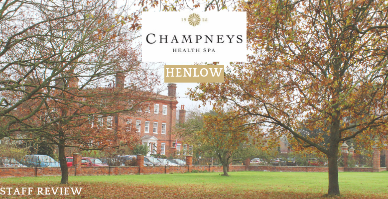 Staff Review: Champneys Henlow