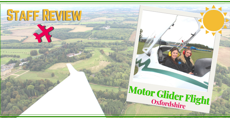 Staff Review: Motor Glider Flight in Oxfordshire