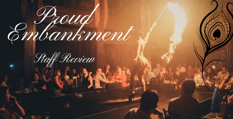 Staff Review: Proud Embankment
