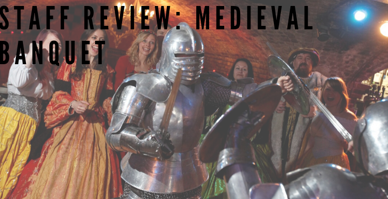 Staff Review: Medieval Banquet