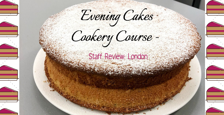 Staff Review: Evening Cakes Cookery Class