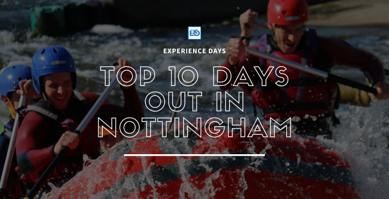 TOP 10 DAYS OUT IN Nottingham Article.png