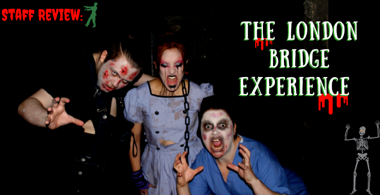 Staff Review: The London Bridge Experience