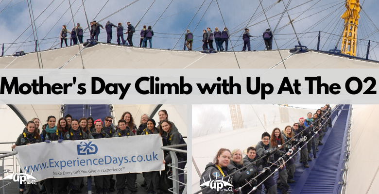 Up At The O2 Climb for Mothers Day.png