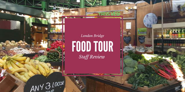 London Bridge Food Tour 1