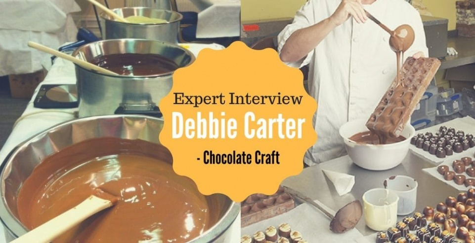 Expert Interview: Debbie Carter – Chocolate Craft