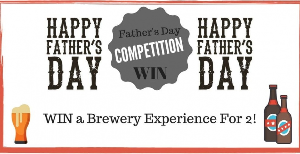 Father's Day Competition – Things you need to know