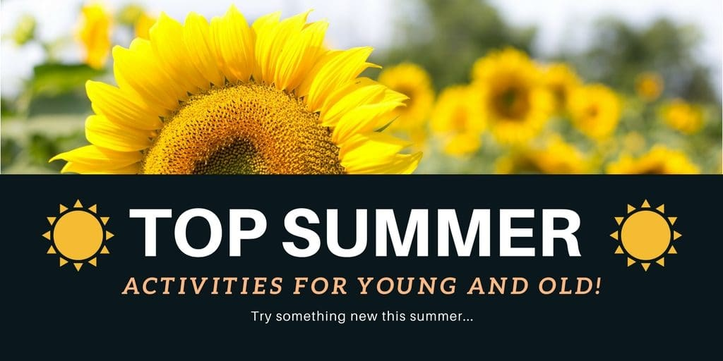 top-summer-activities-for-young-and-old